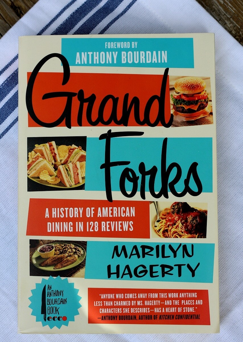 Grand Forks: A History of American Dining in 128 Reviews by Marilyn ...