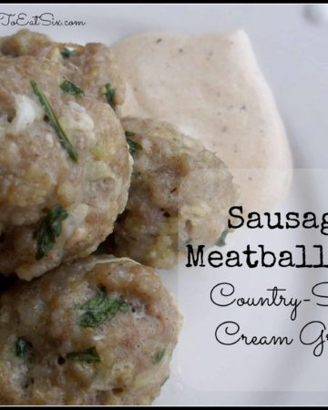 Sausage Meatballs with Country-Style Cream Gravy on HungryEnoughToEatSix.com