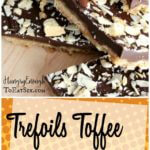 Long image of Trefoils Toffee & Chocolate Bark with Toasted Almonds for Pinterest