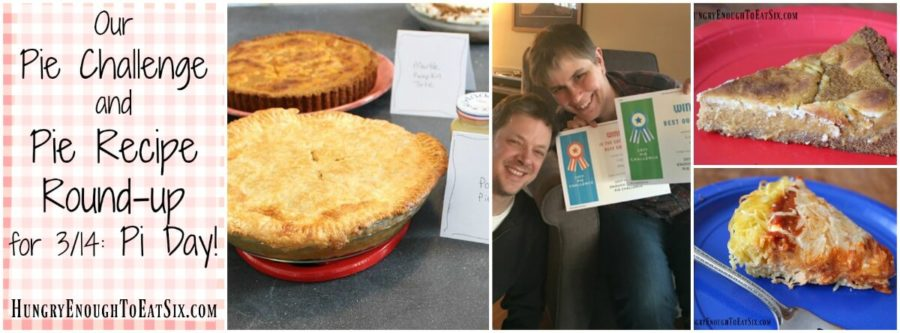 Pi Day! Our Pie Challenge and a Pie Recipe Round-up
