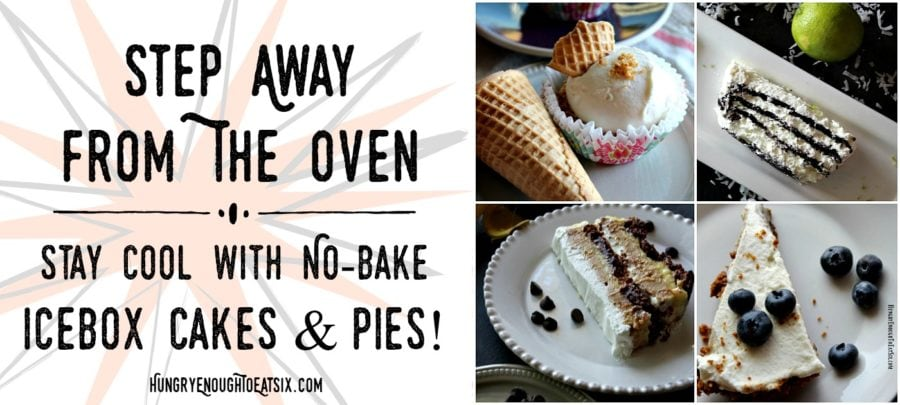Step Away From The Oven: Stay Cool With No-Bake Icebox Cakes & Pies!