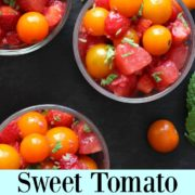 Small bowls of fruit and tomato salad