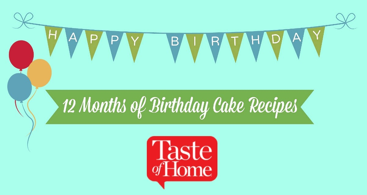 12-months-of-birthday-cake-recipes-taste-of-home