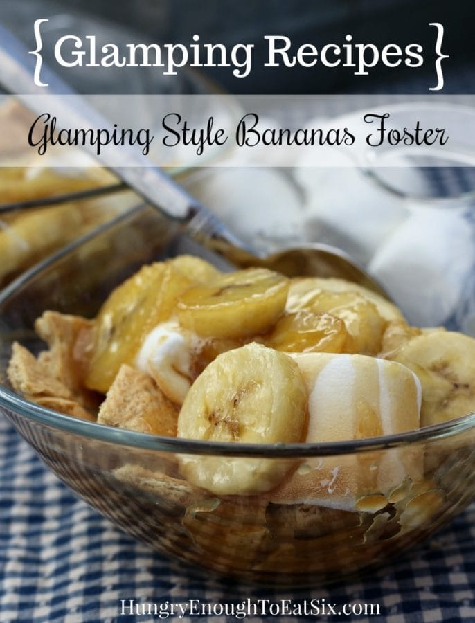 Image of Glamping-Style Bananas Foster