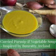 Tall image for Pinterest of Curried Parsnip & Vegetable Soup