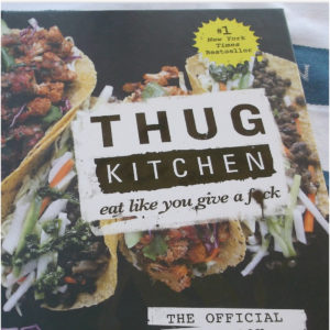 Cover of the Thug Kitchen Cookbook.